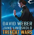 Treecat Wars: Star Kingdom, Book 3 (       UNABRIDGED) by David Weber, Jane Lindskold Narrated by Khristine Hvam