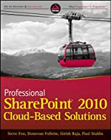 Professional SharePoint 2010 Cloud-Based Solutions ebook download