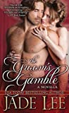 The Grooms Gamble: A Novella