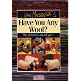 Jan Messent's Have You Any Wool? (Search Press Classics)by Jan Messent