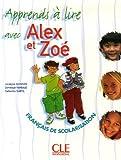 echange, troc Jocelyne Quinson, Dominique Rambaud, Catherine Subtil - Apprends à lire avec Alex et Zoé