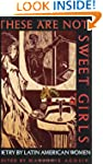 These are Not Sweet Girls: v.7: Poetr...