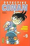 echange, troc Gosho Aoyama - Détective Conan, tome 9