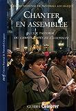 Chanter en assemblée : Guide pastoral du CNA