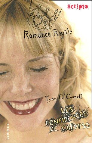 Les Confidences de Calypso n° 1 Romance royale