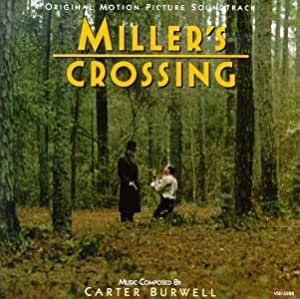 Miller's Crossing: Original Motion Picture Soundtrack