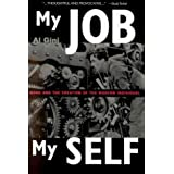 My Job, My Self : Work and Creation of the Modern Individual