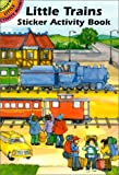 Little Trains Sticker Activity Book (Dover Little Activity Books Stickers)