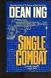 Single Combat (0812511646) by Ing, Dean