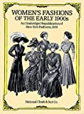 513CSHYWNSL. SL160  Womens Fashions of the Early 1900s: An Unabridged Republication of New York Fashions, 1909 Reviews