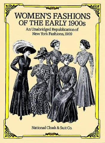 Women's Fashions of the Early 1900