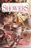 Showers: The Complete Guide to Hosting a Perfect Bridal or Baby Shower