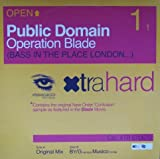 Public Domain Operation Blade (Bass In The Place London...)