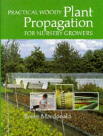 Practical Woody Plant Propagation For Nursery Growers, Vol. 1 front-565520