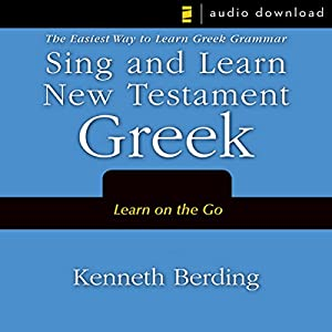 Sing and Learn New Testament Greek Audiobook