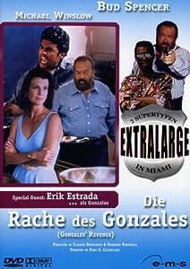 Extralarge 08 - Die Rache des Gonzales