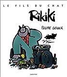 echange, troc Philippe Geluck - Le Fils du Chat, tome 3 : Rikiki
