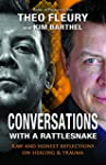 Conversations with a Rattlesnake: Raw...