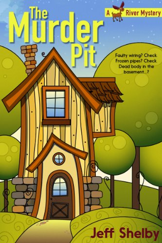 Jeff Shelby - The Murder Pit (A Moose River Mystery)