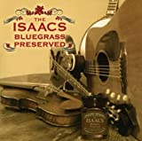 Isaacs Bluegrass-Preserved