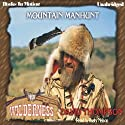 Mountain Manhunt: Wilderness Series, book 13 (       UNABRIDGED) by David Thompson Narrated by Rusty Nelson