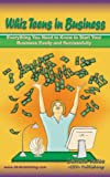 img - for Whiz Teens In Business (Whiz Biz Series) book / textbook / text book