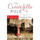 513CWIAwsPL. SL160 SS160  The Cinderella Rule: A Young Womans Guide to Happily Ever After (Paperback)