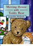 Moving House With Teddy Bear (Teddy Bear Board Books)