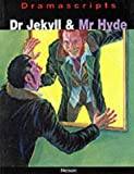 Dr Jekyll & Mr Hyde: The Play