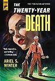 The Twenty-Year Death (Hard Case Crime Book)