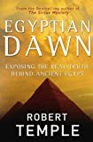 img - for Egyptian Dawn: Exposing the Real Truth Behind Ancient Egypt book / textbook / text book