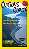 Curious Gorge (Hiking and Exploring the Columbia River Gorge Area)