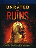 The Ruins (Unrated Edition) [Blu-ray]