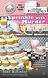 Sprinkle with Murder (Cupcake Bakery Mystery)