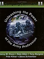 CompanyCommand: Unleashing the Power of the Army Profession