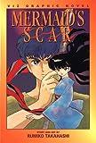Mermaid's Scar, Vol. 2 (Viz Graphic Novel)