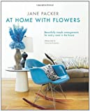 img - for Jane Packer's at Home With Flowers book / textbook / text book
