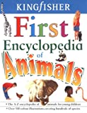 First Encyclopedia of Animals (0753405679) by Burnie, David
