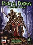 Plot and Poison: A Guidebook to Drow (Dungeons & Dragons d20 3.0 Fantasy Roleplaying)