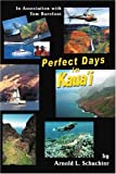 img - for Perfect Days in Kaua'i: In Association with Tom Barefoot book / textbook / text book