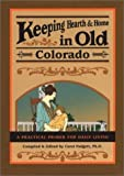 img - for Keeping Hearth & Home in Old Colorado: A Practical Primer for Daily Living book / textbook / text book