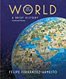 MyHistoryLab Pegasus -- Standalone Access Card -- for The World: A Brief History (all volumes), 2-semester (0136001505) by Fernandez-Armesto, Felipe