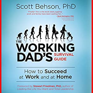 The Working Dad's Survival Guide Audiobook