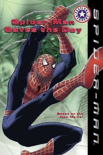 Spider-Man Saves the Day (Festival Readers (Prebound))