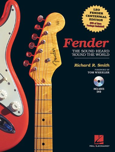 Fender: The Sound Heard 'Round the World: Centennial Edition (Guitar Reference)