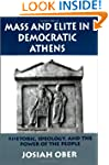 Mass and Elite in Democratic Athens:...
