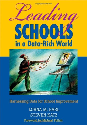 Leading Schools in a Data-Rich World: Harnessing Data for...