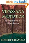 Vipassana Meditation: My Experiences...