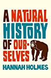 img - for Natural History of Ourselves book / textbook / text book