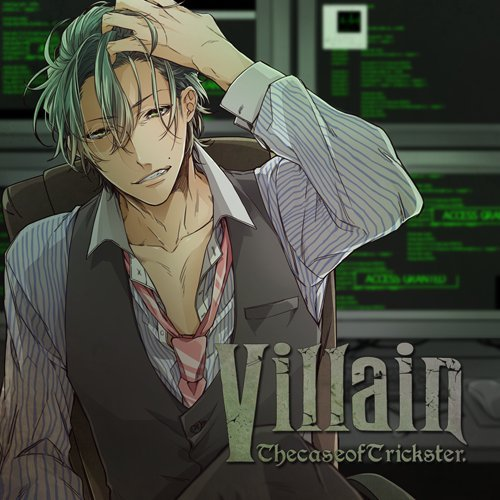 Villain Vol,2 -the case of trickster-
